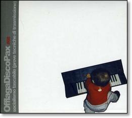 offlaga-disco-pax-musica-streaming-socialismo-tascabile-prove-tecniche-di-trasmissione