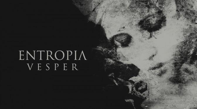 Entropia – Vesper (2013)